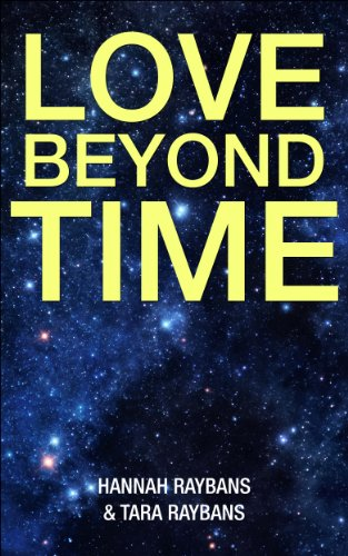 Love Beyond Time: A love inspired historical guide for Inspiration, peace, love, and healing code (English Edition)