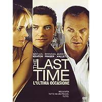 The last time - L'ultima occasione