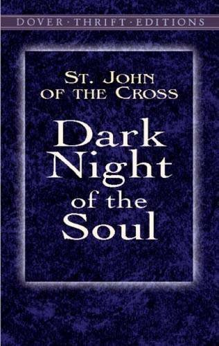 Dark Night of the Soul (Dover Thrift Editions) by St. John of the Cross (2003-05-09)