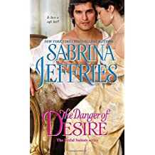 The Danger of Desire (The Sinful Suitors) by Sabrina Jeffries (2016-11-22)