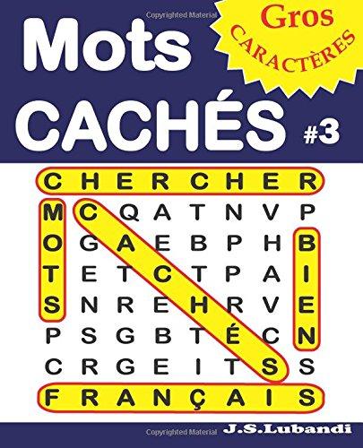 Mots CACHÉS #3 par J S Lubandi