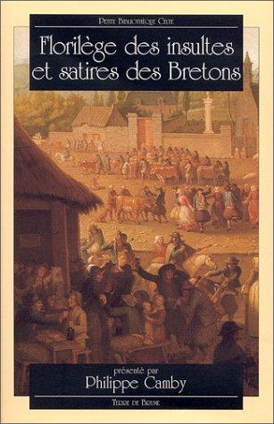 Florilège des insultes et satires des bretons