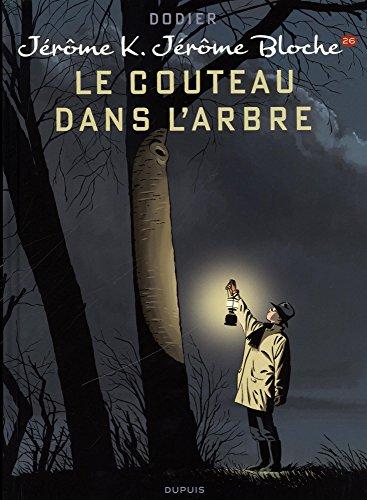 Jérôme K. Jérôme Bloche (26) : Le couteau dans l'arbre