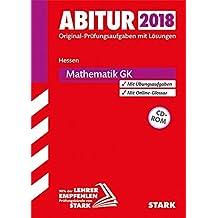 Abiturprüfung Hessen 2018 - Mathematik GK, mit CD