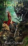 The Hero's Peril (The Sorcerer's Saga Book 5)