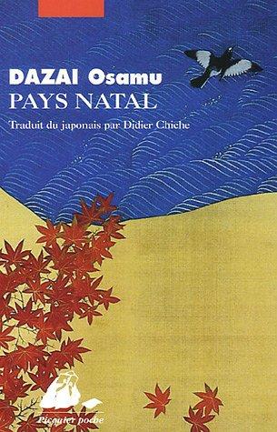Pays natal par Osamu Dazai