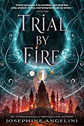 Trial by Fire by Josephine Angelini (2015-09-01)