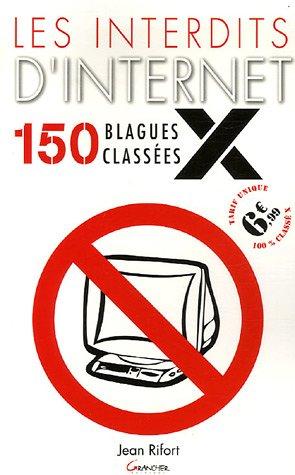 Les interdits d'Internet : 150 blagues classées X