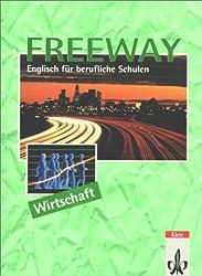 Freeway, Ausgabe Wirtschaft, Student's Book