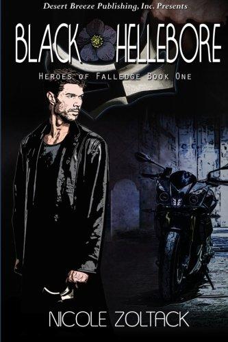 Black Hellebore: Volume 1 (Heroes of Falledge)