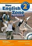Język angielski New English Zone 2 podręcznik SP / Wydanie egzaminacyjne / Reforma - Rob Nolasco,David Newbold [KSIĄŻKA]
