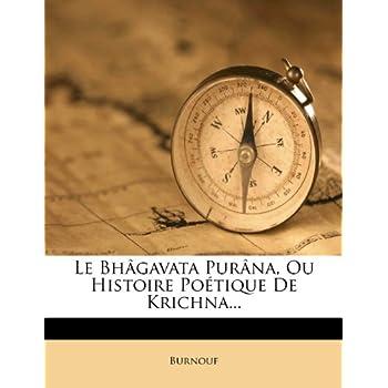 Le Bhagavata Purana ou Histoire Poetique de Krishna, Tome Troisieme