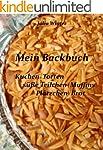Mein Backbuch - Kuchen  Torten  süße...