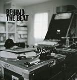 Image de Behind the Beat : Hip Hop Home Studios, édition en langue anglaise (1CD audio)
