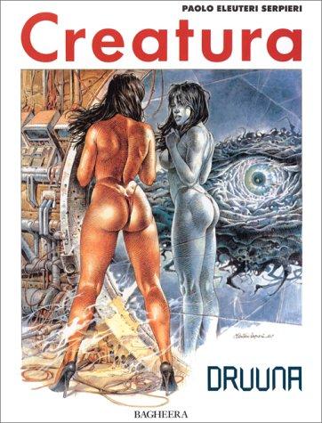 Druuna, n° 3 : Creatura par Paolo Serpieri Eleuteri