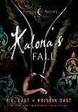 Kalona's Fall: A House of Night Novella (English Edition)