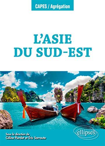 L'Asie du Sud-Est par  Sarraute Eric, Pierdet Céline