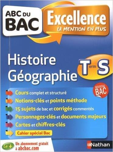 ABC du BAC Excellence Histoire - Géographie Term ES.L de Laetitia Léon- Benbassat ,Alain Rajot ,Frederic Fouletier ( 26 juin 2014 )