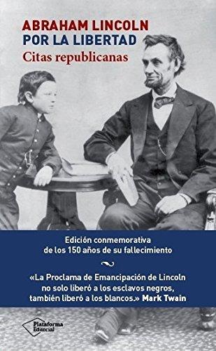 Portada del libro Abraham Lincoln, Por La Libertad