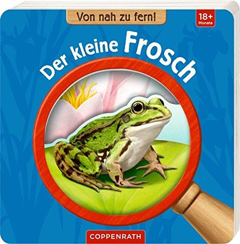 Von nah zu fern! Der kleine Frosch - Fern Und Nah