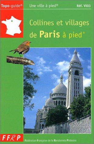 Collines et villages de Paris  pied