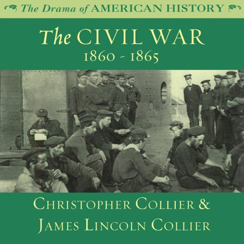 The Civil War: 1860 -1865  Audiolibri