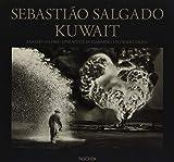 FO-Sebastiao Salgado - Koweït - Un desert en feu - Taschen - 13/10/2016