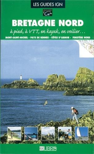 Bretagne Nord : Côtes-d'Armor et Finistère Nord
