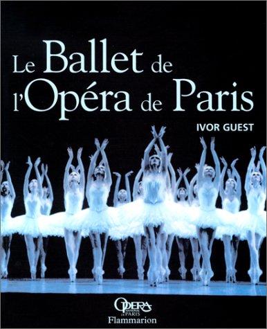 Le Ballet de l'Opéra de Paris (nouvelle édition)