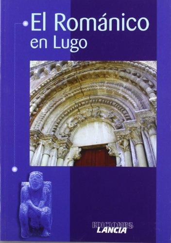 Descargar Libro Romanico en Lugo, el de Luis Diez Tejon