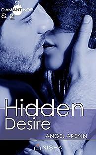 Hidden Desire, saison 2 par Angel Arekin