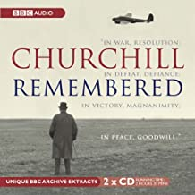 Churchill Remembered: Complete (BBC Audio)