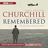 Churchill Remembered: Complete (BBC Audio)