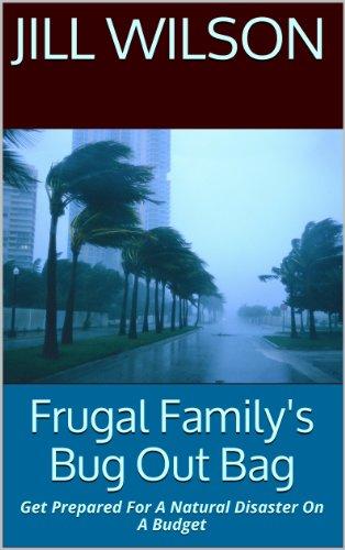 Descargar Frugal Family's Bug Out Bag: Get Prepared For A Natural Disaster On A Budget Epub Gratis
