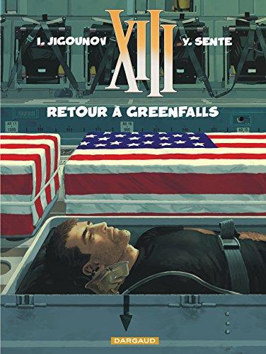 XIII - tome 22 - Retour à Greenfalls par Sente Yves