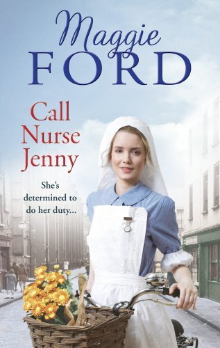 Call Nurse Jenny by Maggie Ford (2014-11-01)