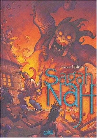 Sagah-Nah, tome 2 : La Confrérie des tueurs de monstres