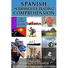 Spanish Intermediate Reading Comprehension - Book 3 (English Edition)