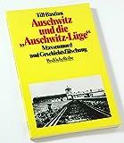 """Auschwitz und die """"Auschwitz-Lüge"""".  von Till Bastian"""