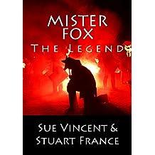 Mister Fox: The Legend
