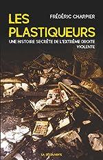 Les plastiqueurs de Frédéric CHARPIER