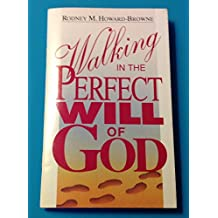 Walking in the Perfect Will of God