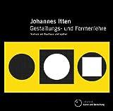 Gestaltungs- und Formenlehre: Vorkurs am Bauhaus und später - Johannes Itten