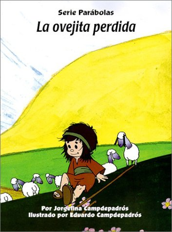 Parables for Kids: The Lost Sheep por Jorgelina y. Eduardo Campdepadros
