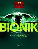 Das große Buch der Bionik: Neue Technologien nach dem Vorbild der Natur