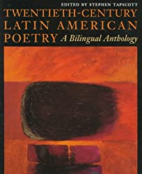 Twentieth-century Latin American Poetry: A Bilingual Anthology (Texas Pan American): A Bilingual Anthology (Texas Pan American) (Texas Pan American Series)