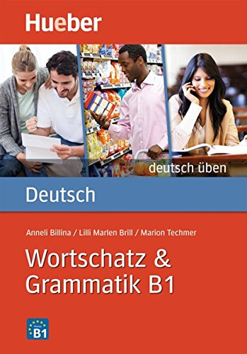 DT.ÜBEN Wortschatz & Grammatik B1 por Anneli Billina