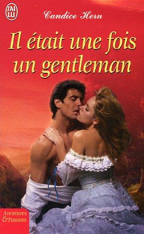 Il était une fois un gentleman par Candice Hern