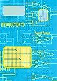 Introduction to Logic Design, Second Edition - Sajjan G. Shiva, Shiva G. Shiva