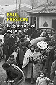 La Guerra Civil Española par  Paul Preston